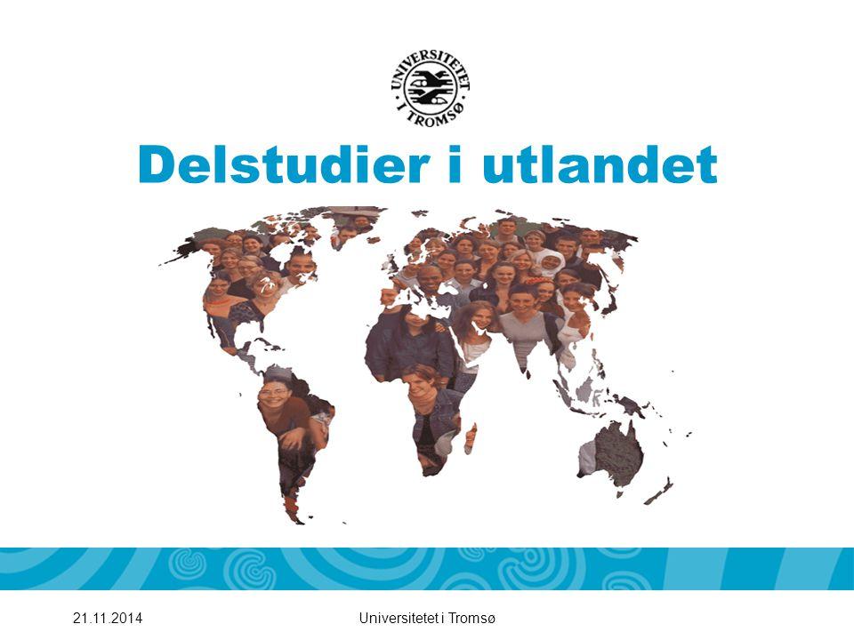 Universitetet i Tromsø221.11.2014 Hva er utveksling.