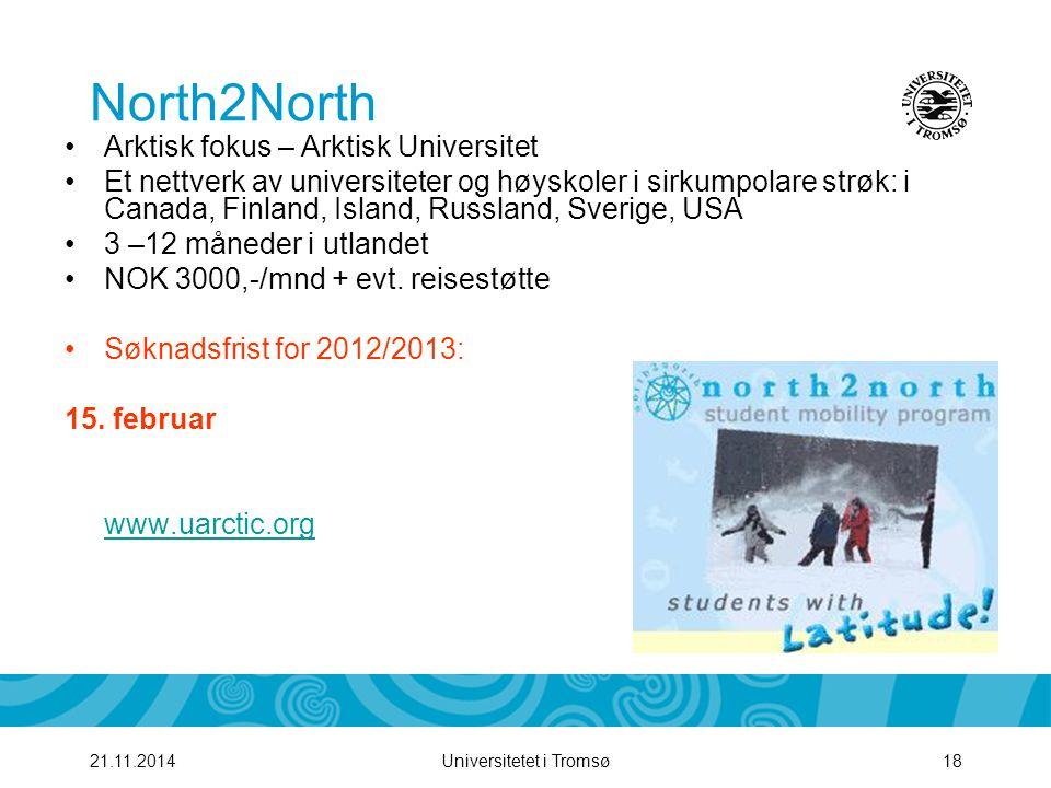 Universitetet i Tromsø1921.11.2014 North2North søknadsskjema