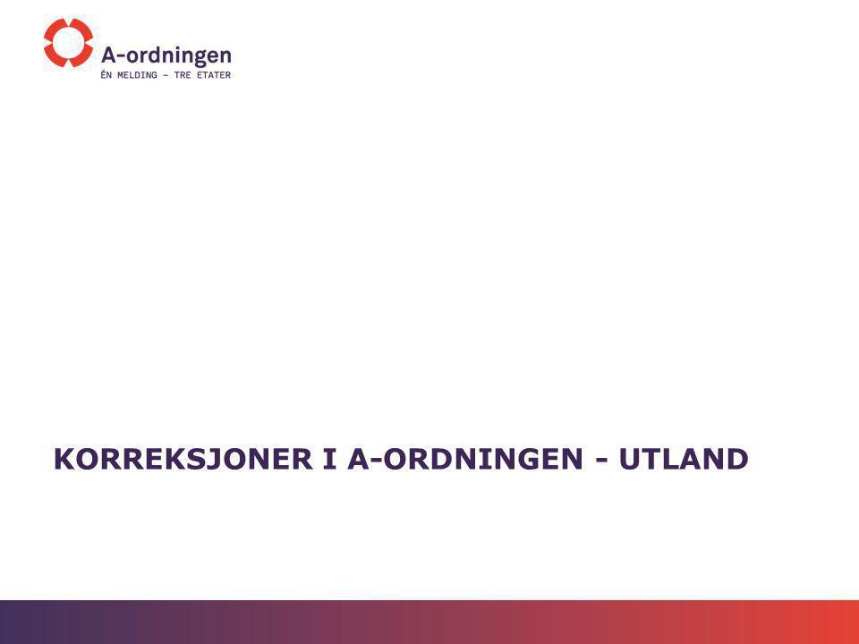 KORREKSJONER I A-ORDNINGEN - UTLAND