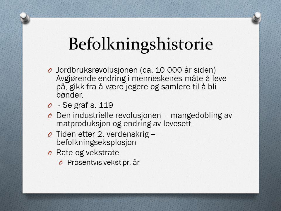 Befolkningsutviklingen i Norge O Fase 1: Frem til begynnelsen av 1800-tallet.