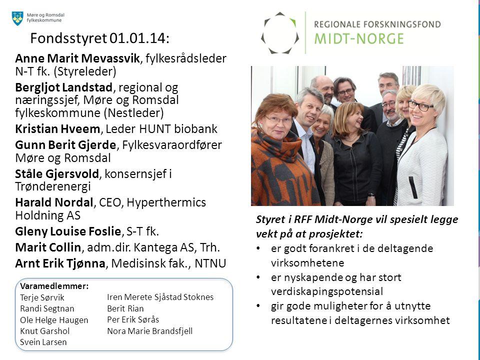 Fondsstyret 01.01.14: Anne Marit Mevassvik, fylkesrådsleder N-T fk.