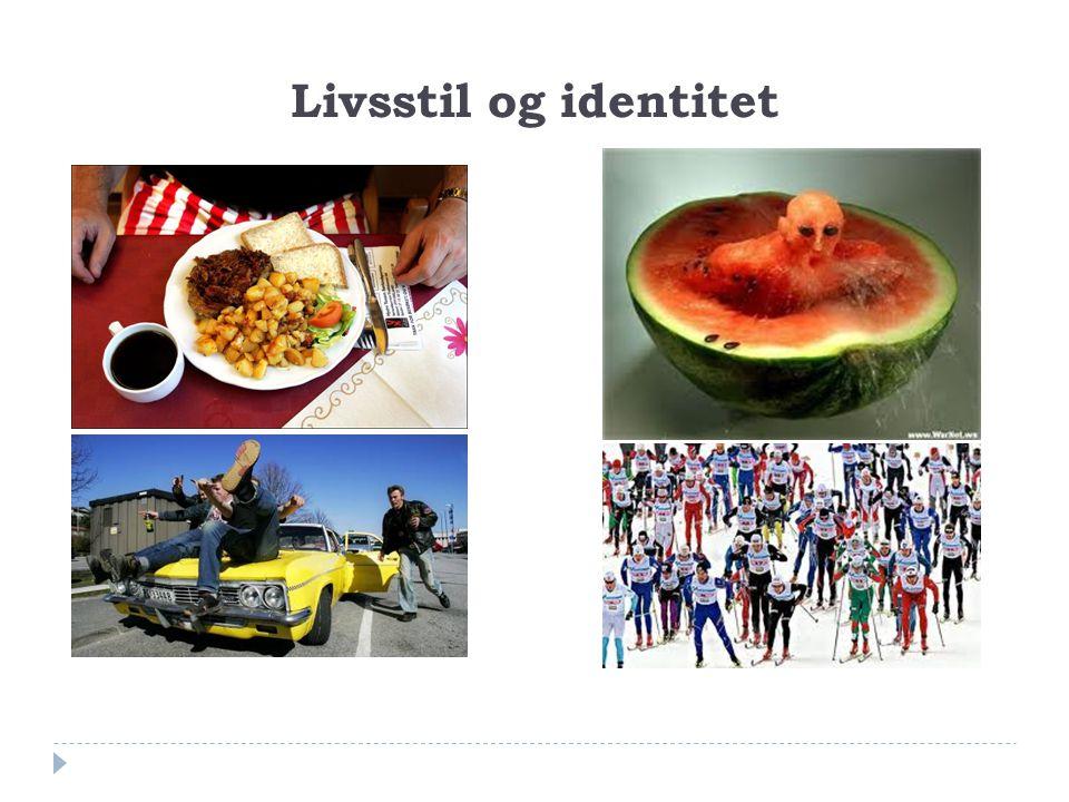 Livsstil og identitet