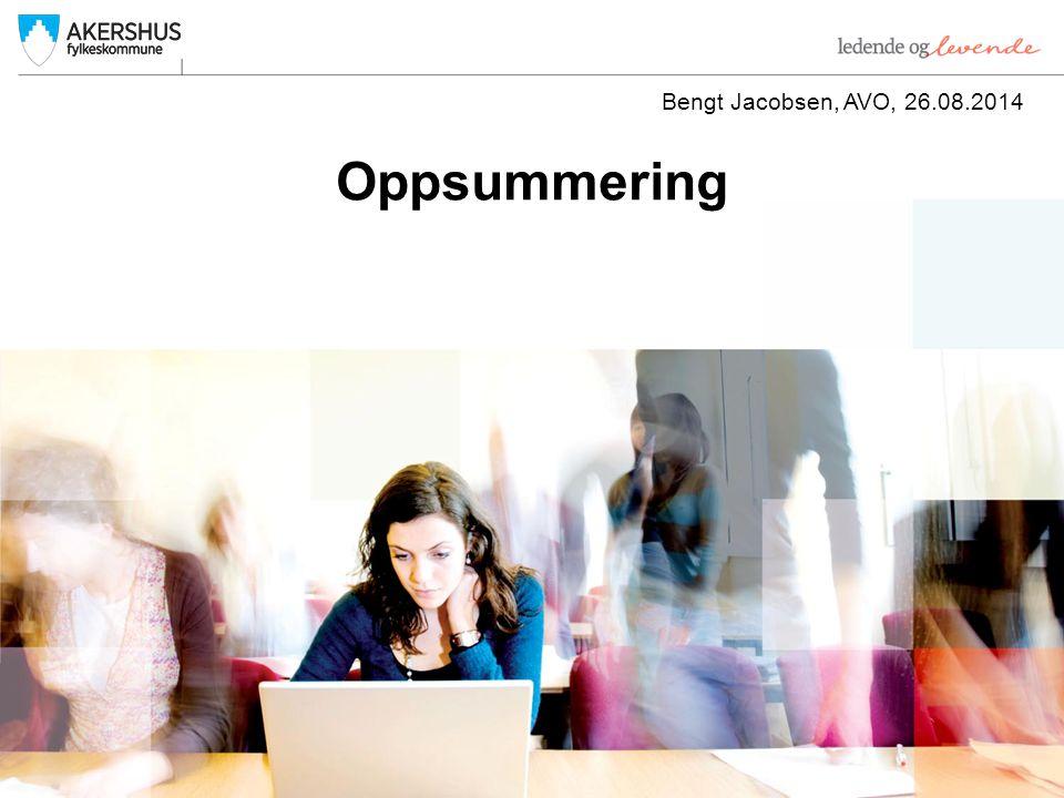 Oppsummering Bengt Jacobsen, AVO, 26.08.2014