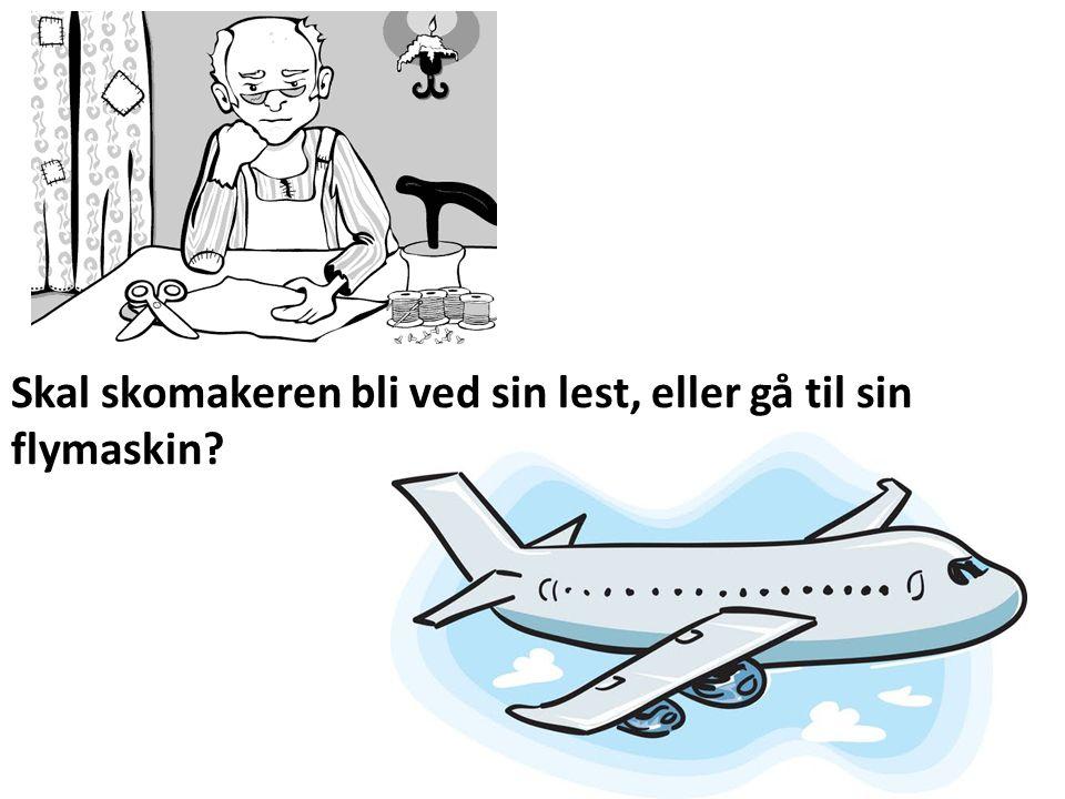 Sissel Leet Skeide - Andrine Skaflem - Mette Iels Skal skomakeren bli ved sin lest, eller gå til sin flymaskin?
