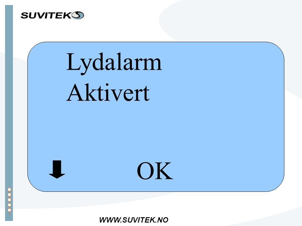 WWW.SUVITEK.NO OK Lydalarm Aktivert
