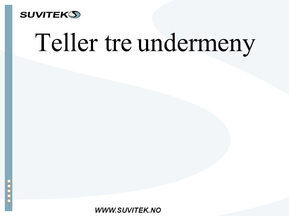 WWW.SUVITEK.NO Teller tre undermeny