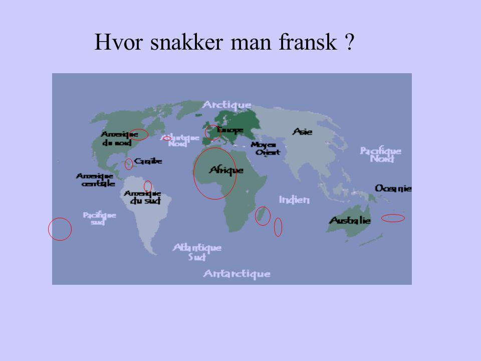 Hvor snakker man fransk ?