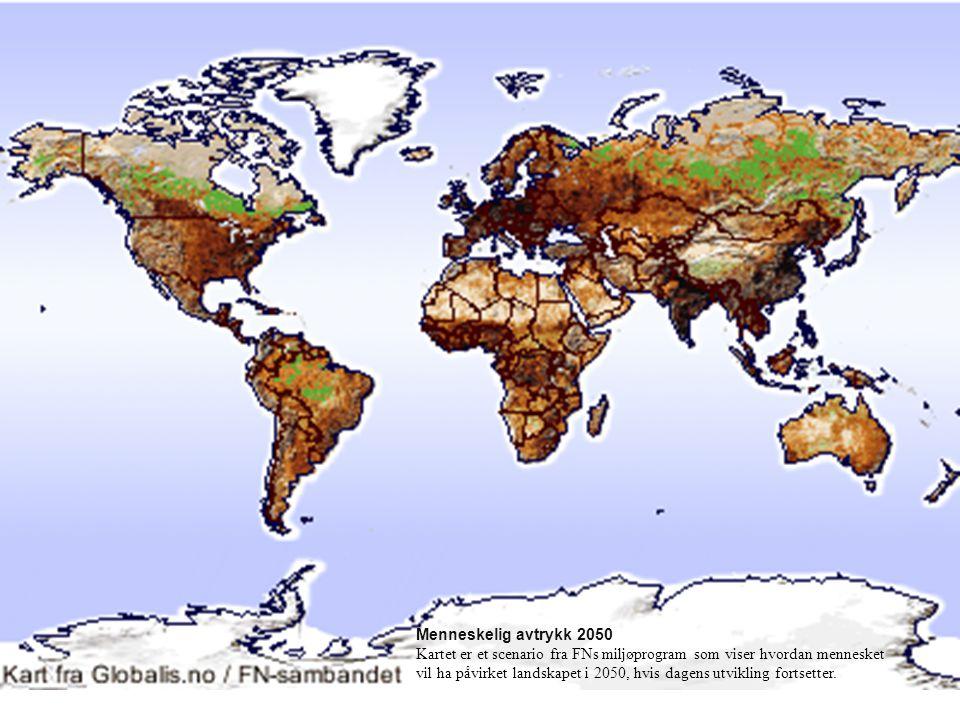 Menneskelig avtrykk 2050 Kartet er et scenario fra FNs miljøprogram som viser hvordan mennesket vil ha påvirket landskapet i 2050, hvis dagens utvikli