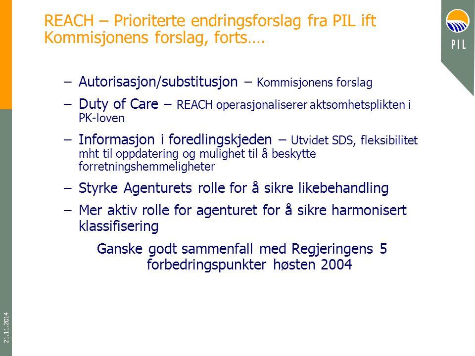 21.11.2014 REACH – Prioriterte endringsforslag fra PIL ift Kommisjonens forslag, forts….