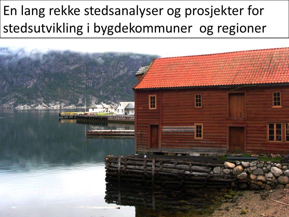 En lang rekke stedsanalyser og prosjekter for stedsutvikling i bygdekommuner og regioner