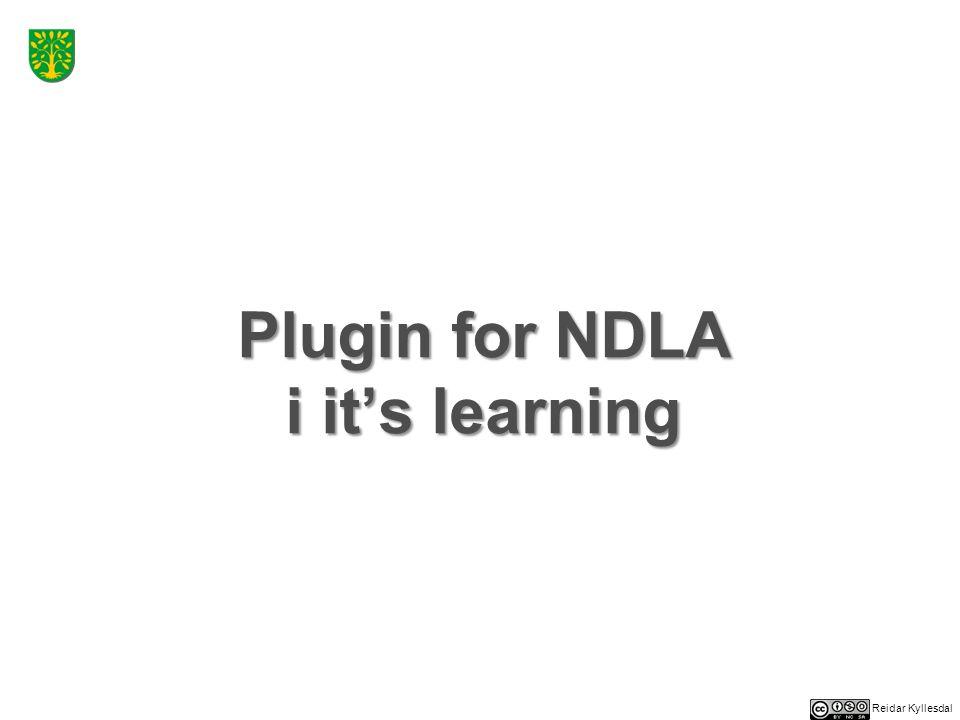 Reidar Kyllesdal Samspill læringsplattform – NDLA  IT'S Learning har i samarbeid med NDLA laget et system for å bygge inn ( embed ) NDLA-innhold som oppslag i fagsidene  Fronter har, så vidt meg bekjent, ennå ikke laget et tilsvarende verktøy  Ved innebygging vil den sentrale rammen settes inn i IT'S Learning, mens omkringliggende menyer og ressurser ikke blir med  Det er ikke all funksjonalitet som blir med – animasjoner etc vil ikke alltid virke.