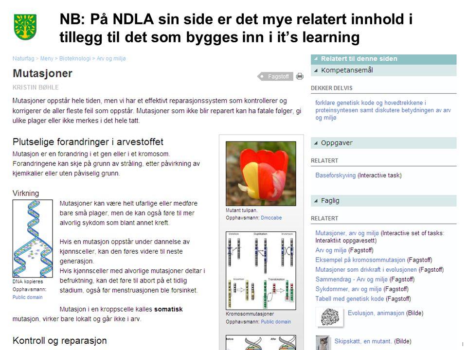 Reidar Kyllesdal NB: På NDLA sin side er det mye relatert innhold i tillegg til det som bygges inn i it's learning
