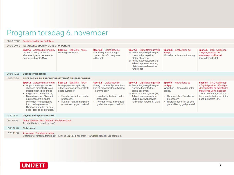 Agenda torsdag 3 Torsdag 6.