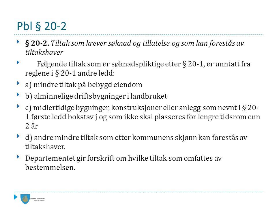 Pbl § 20-2 § 20-2.