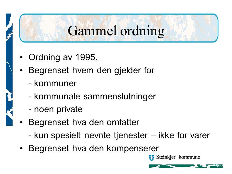 Gammel ordning Ordning av 1995.