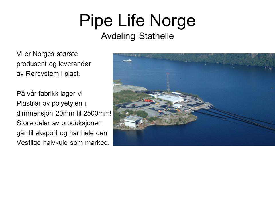 Pipe Life Norge Avdeling Stathelle Vi er Norges største produsent og leverandør av Rørsystem i plast. På vår fabrikk lager vi Plastrør av polyetylen i