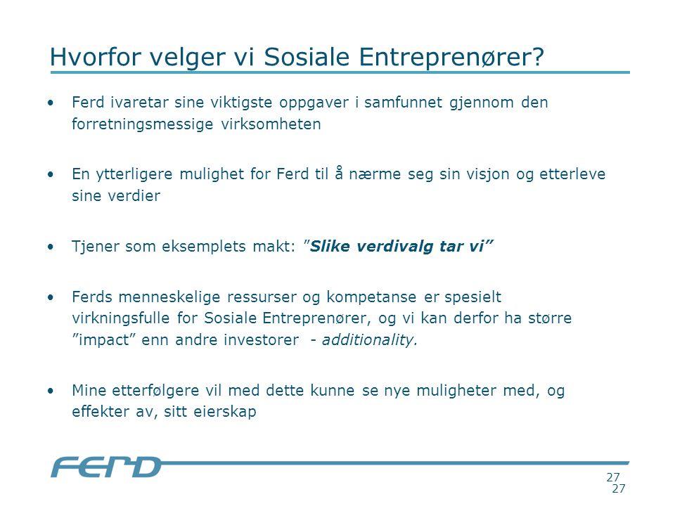 27 Hvorfor velger vi Sosiale Entreprenører.