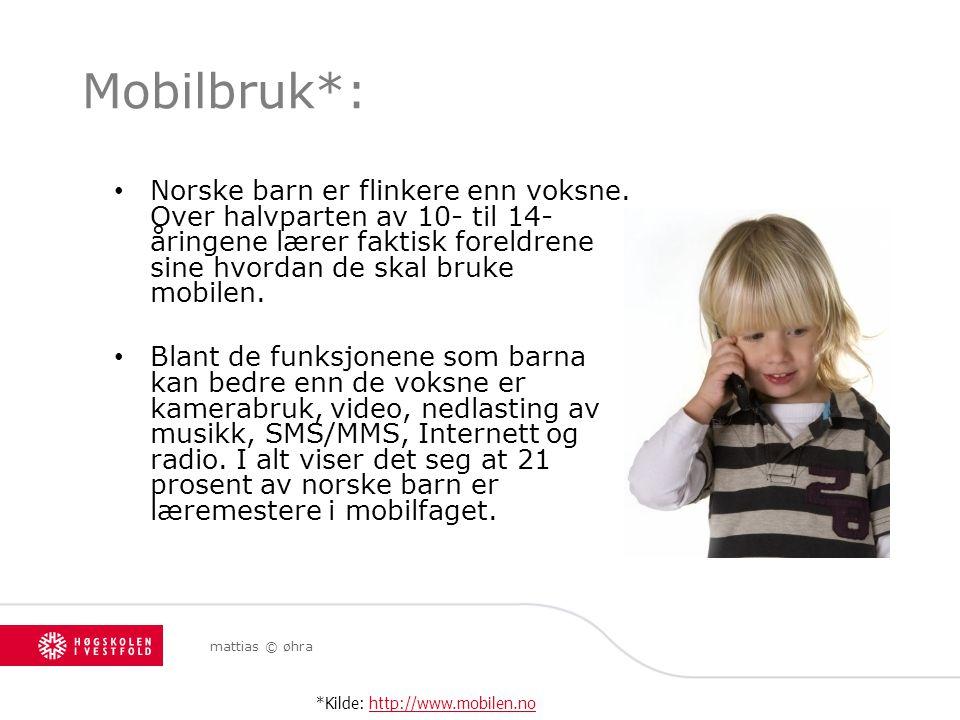 mattias © øhra Mobilbruk*: Norske barn er flinkere enn voksne. Over halvparten av 10- til 14- åringene lærer faktisk foreldrene sine hvordan de skal b