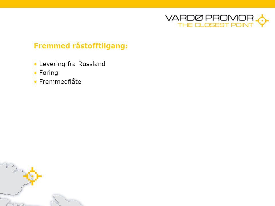 11/21/201413 Fremmed råstofftilgang: Levering fra Russland Føring Fremmedflåte