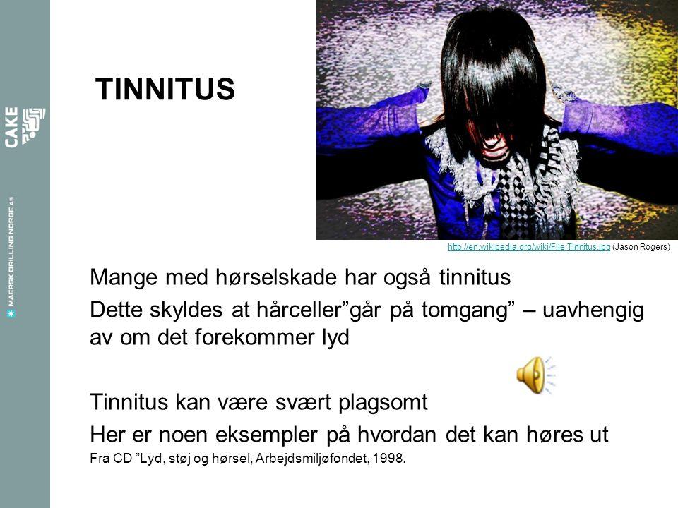 """TINNITUS Mange med hørselskade har også tinnitus Dette skyldes at hårceller""""går på tomgang"""" – uavhengig av om det forekommer lyd Tinnitus kan være svæ"""