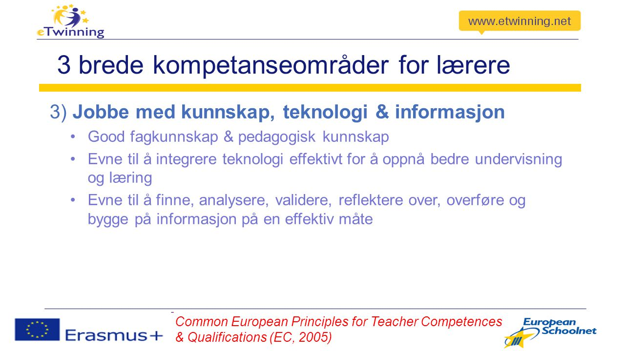 Lærernes kunnskap Literature Review on Teachers' Core Competences (EC, 2011) 1.