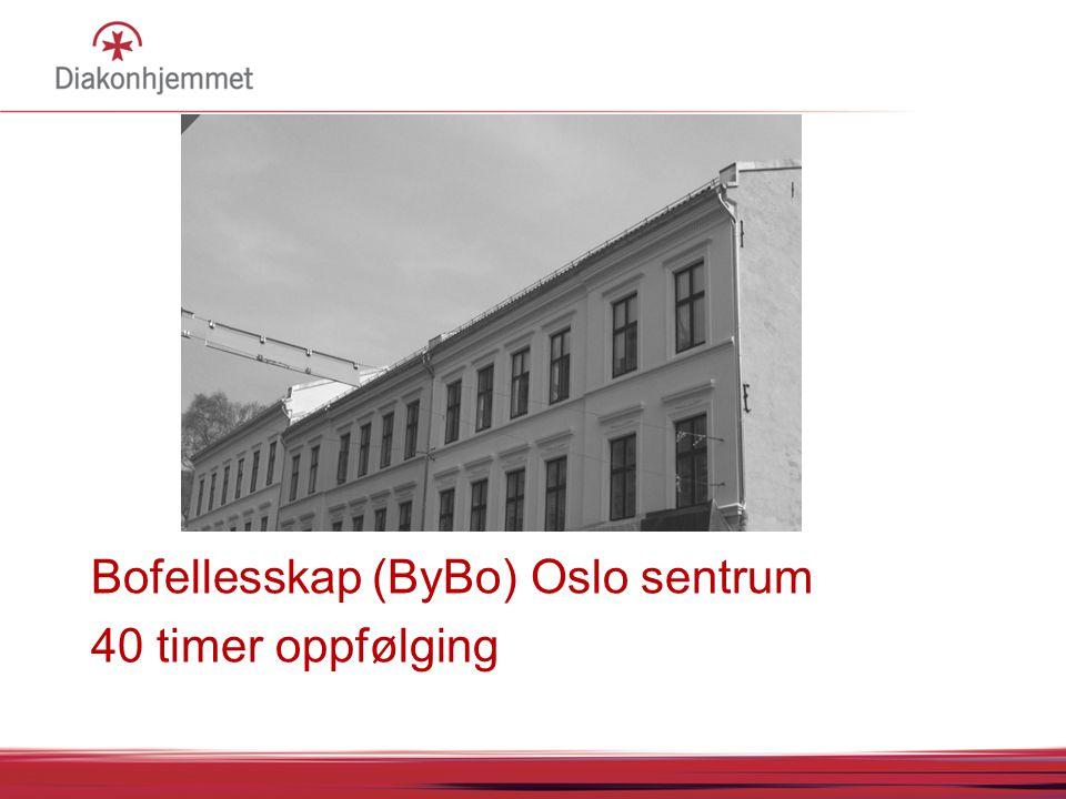 Bofellesskap (ByBo) Oslo sentrum 40 timer oppfølging