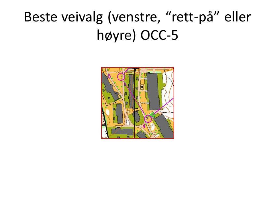 Beste veivalg (venstre, rett-på eller høyre) OCC-5