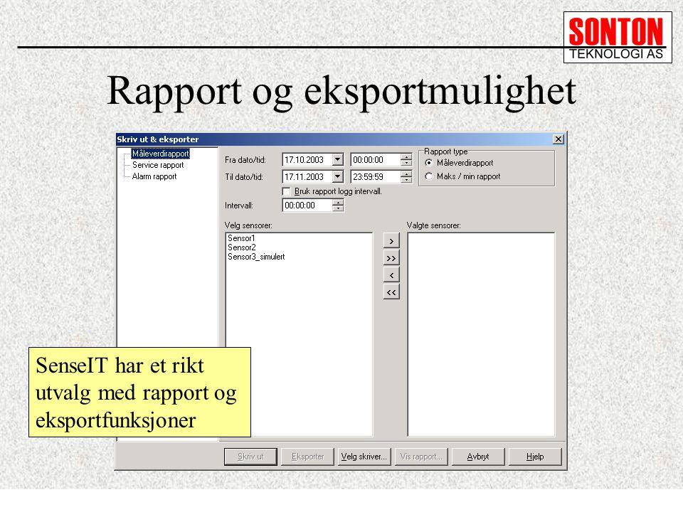 Rapport og eksportmulighet SenseIT har et rikt utvalg med rapport og eksportfunksjoner