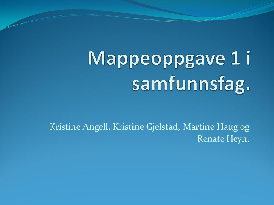Kristine Angell, Kristine Gjelstad, Martine Haug og Renate Heyn.