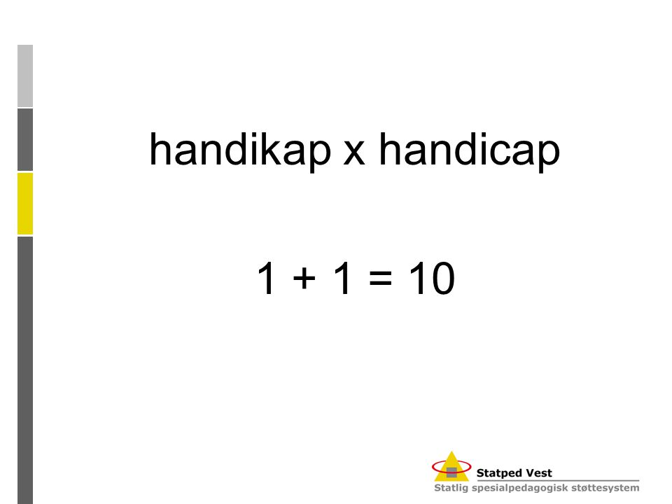 handikap x handicap 1 + 1 = 10