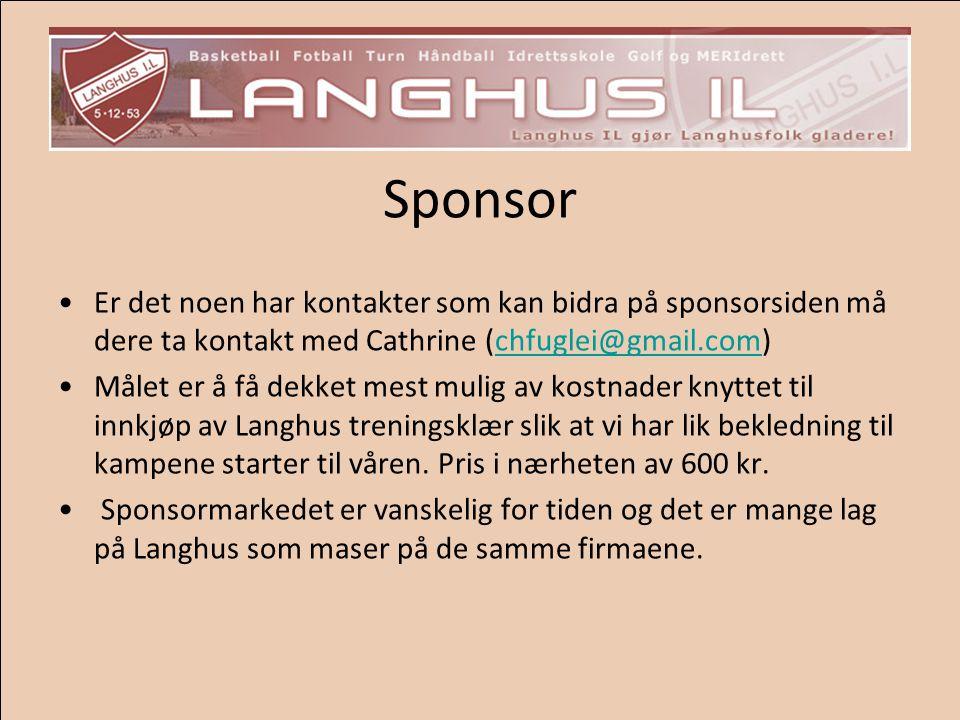 Sponsor Er det noen har kontakter som kan bidra på sponsorsiden må dere ta kontakt med Cathrine (chfuglei@gmail.com)chfuglei@gmail.com Målet er å få d