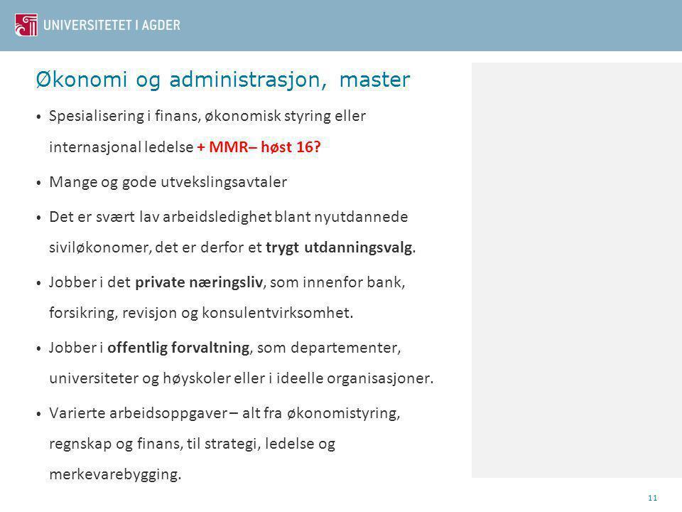 Økonomi og administrasjon, master Spesialisering i finans, økonomisk styring eller internasjonal ledelse + MMR– høst 16.