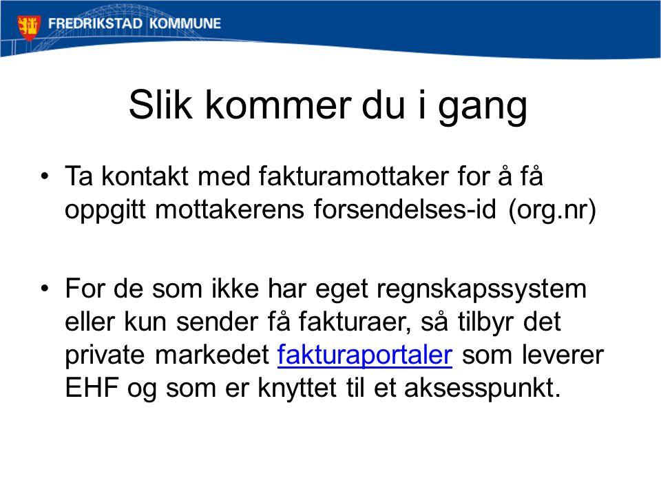 Les om EHF-faktura http://anskaffelser.no