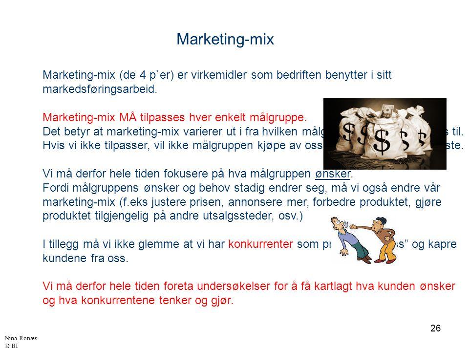 26 Marketing-mix Marketing-mix (de 4 p`er) er virkemidler som bedriften benytter i sitt markedsføringsarbeid. Marketing-mix MÅ tilpasses hver enkelt m