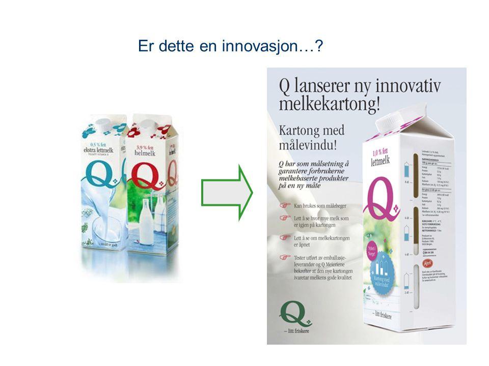 6 Er dette en innovasjon…?