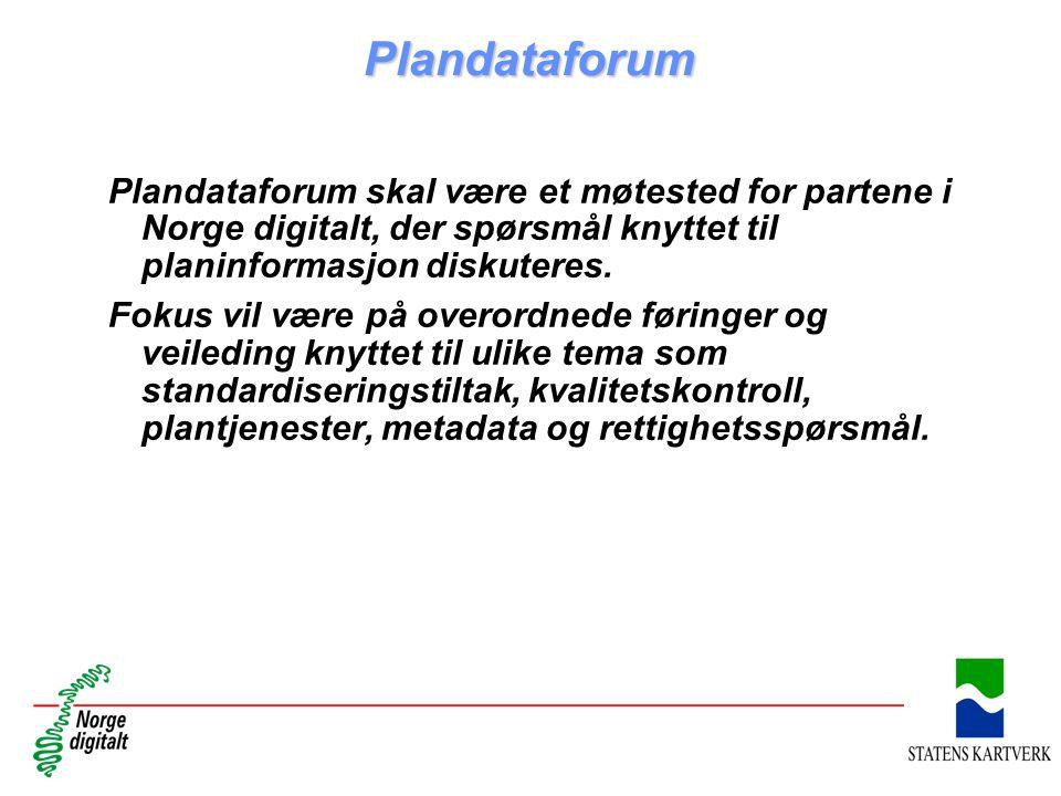 Plandataforum Plandataforum skal være et møtested for partene i Norge digitalt, der spørsmål knyttet til planinformasjon diskuteres. Fokus vil være på