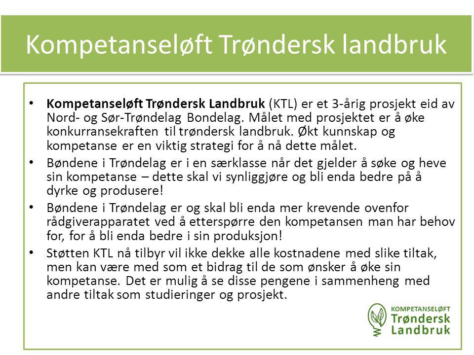 Kompetanseløft Trøndersk Landbruk (KTL) er et 3-årig prosjekt eid av Nord- og Sør-Trøndelag Bondelag. Målet med prosjektet er å øke konkurransekraften