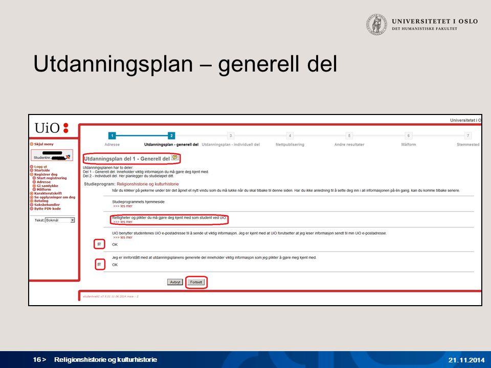 16 > Utdanningsplan – generell del Religionshistorie og kulturhistorie 21.11.2014