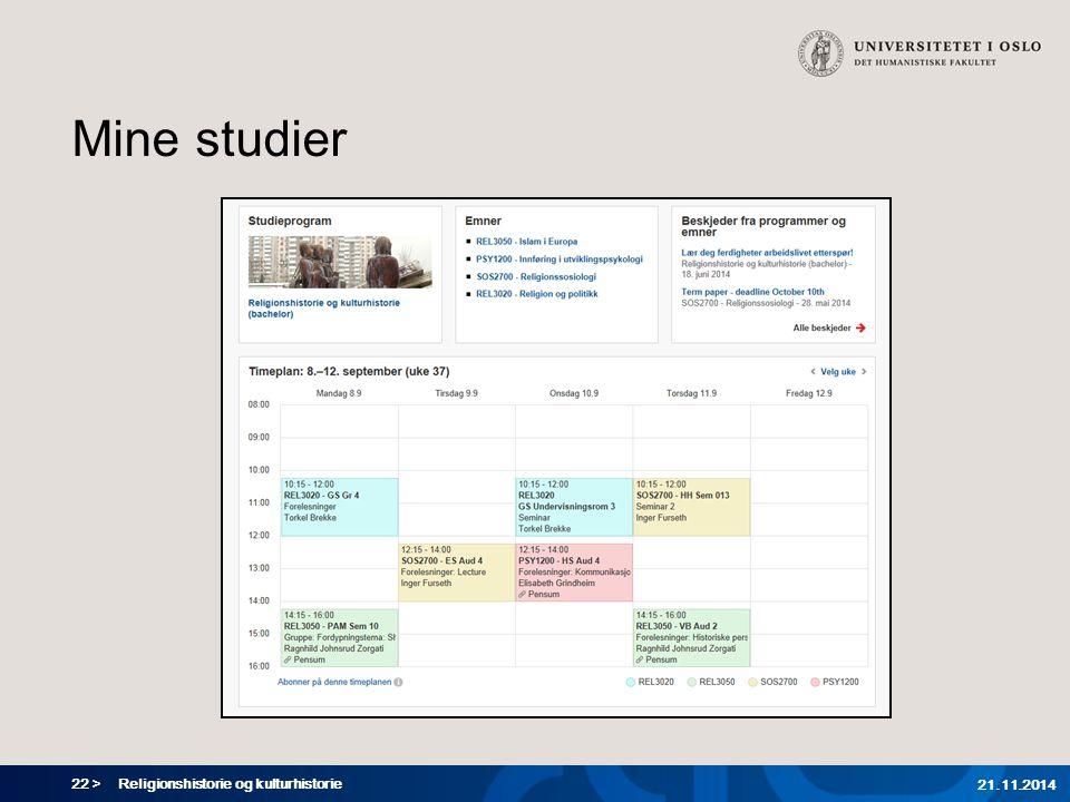 22 > Mine studier Religionshistorie og kulturhistorie 21.11.2014