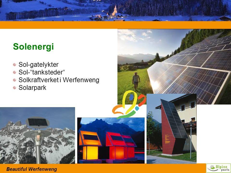 Beautiful Werfenweng Solenergi Sol-gatelykter Sol- tanksteder Solkraftverket i Werfenweng Solarpark