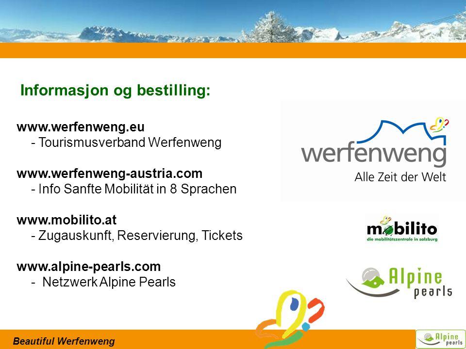 Beautiful Werfenweng Informasjon og bestilling: www.werfenweng.eu - Tourismusverband Werfenweng www.werfenweng-austria.com - Info Sanfte Mobilität in 8 Sprachen www.mobilito.at - Zugauskunft, Reservierung, Tickets www.alpine-pearls.com - Netzwerk Alpine Pearls