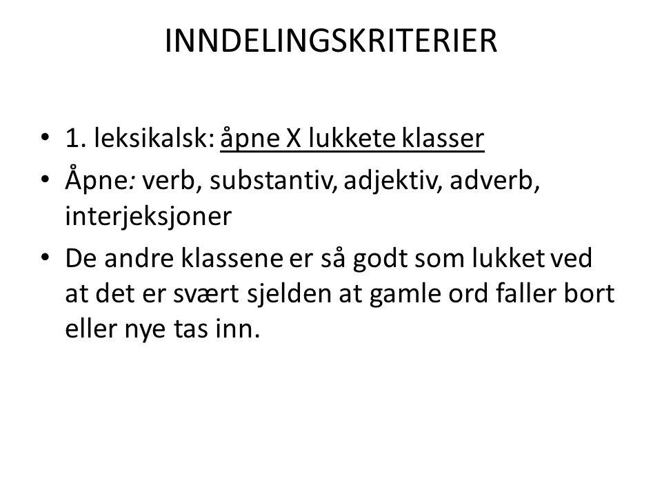 INNDELINGSKRITERIER 1.