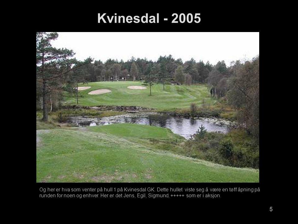 5 Og her er hva som venter på hull 1 på Kvinesdal GK.