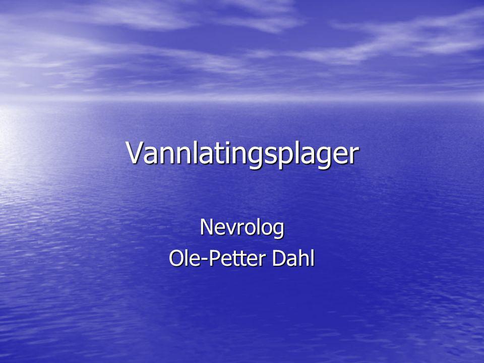 Vannlatingsplager Nevrolog Ole-Petter Dahl