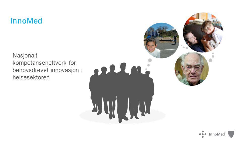 Nasjonalt kompetansenettverk for behovsdrevet innovasjon i helsesektoren InnoMed