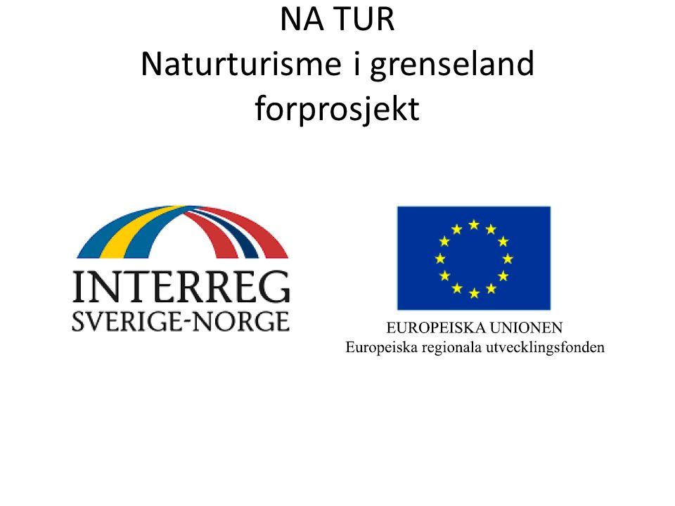 NA TUR Naturturisme i grenseland forprosjekt