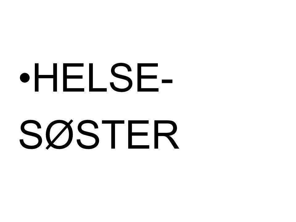 HELSE- SØSTER