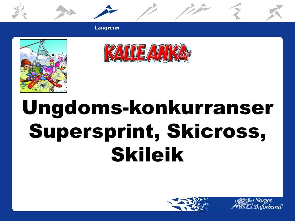 16 Langrenn Ungdoms-konkurranser Supersprint, Skicross, Skileik