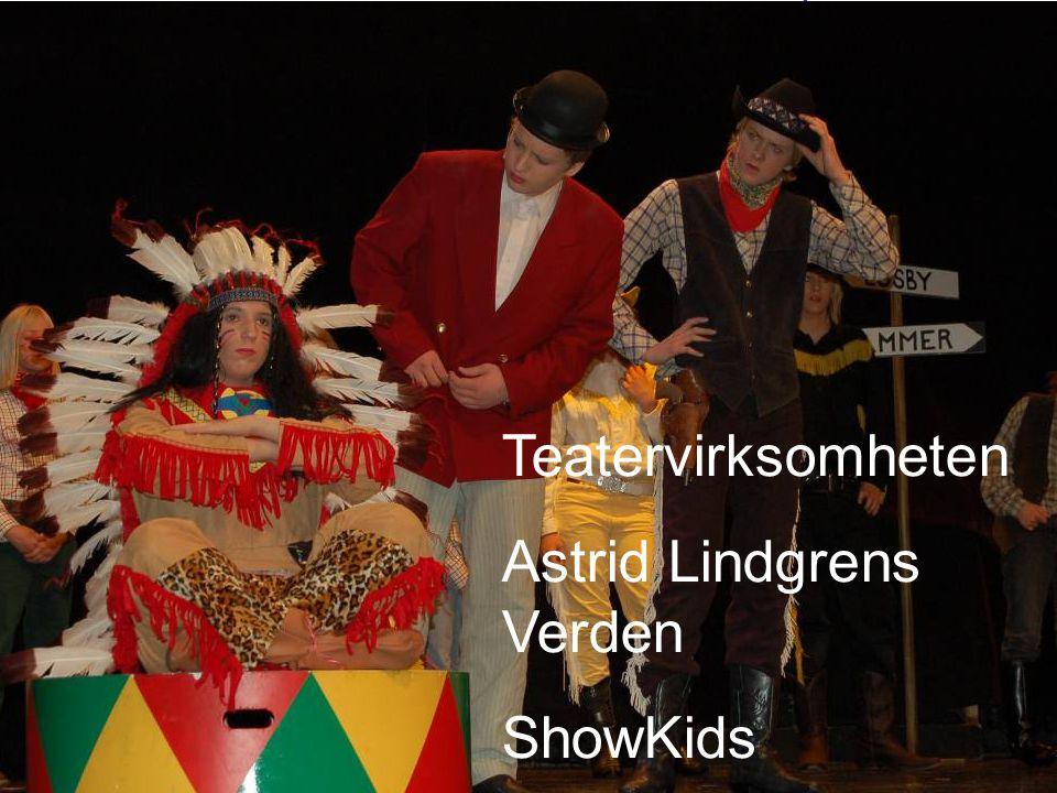 Landsmøter Bergen 2007 Juniorforbundet: Teatervirksomheten Astrid Lindgrens Verden ShowKids