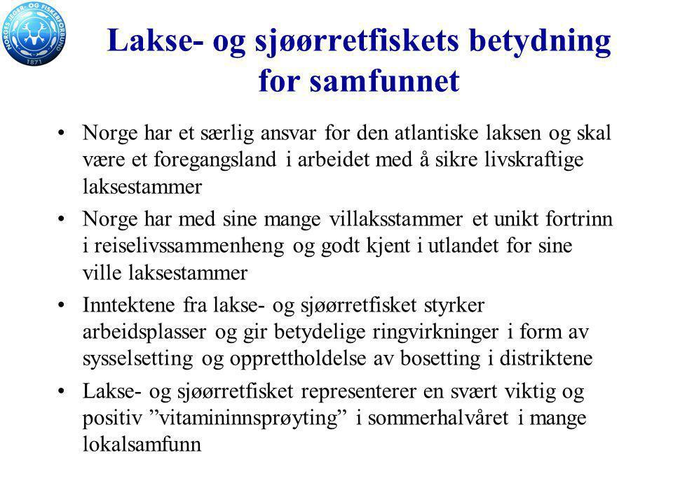 Lakse- og sjøørretfiskets betydning for samfunnet Norge har et særlig ansvar for den atlantiske laksen og skal være et foregangsland i arbeidet med å